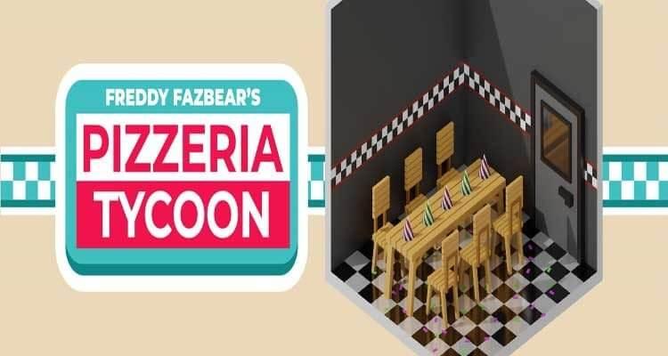 Freddy Fazbear's Pizzeria Tycoon