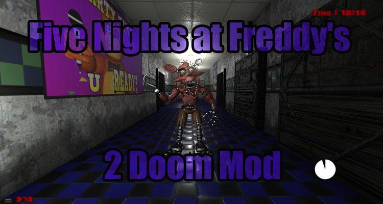 Five Nights at Freddy's 2 Doom Mod