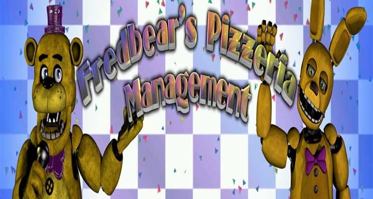 Fredbear's Pizzeria Management