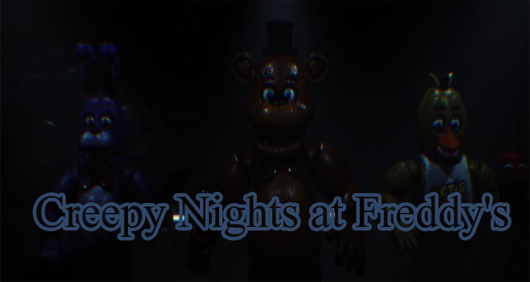 Creepy Nights at Freddy's
