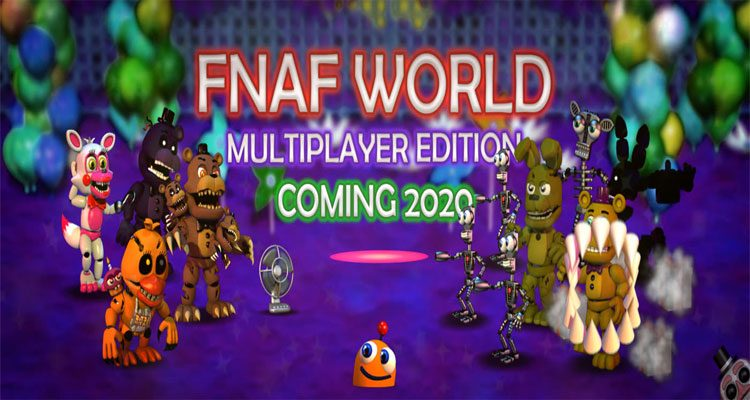 FNaF World – Multiplayer Edition