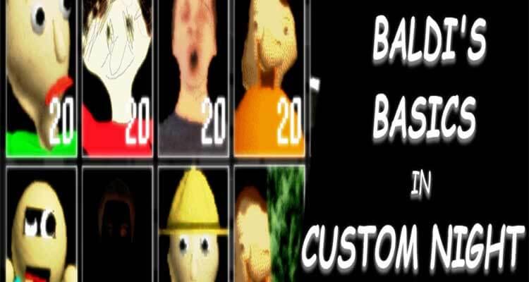 Baldi's Basics in Custom Night