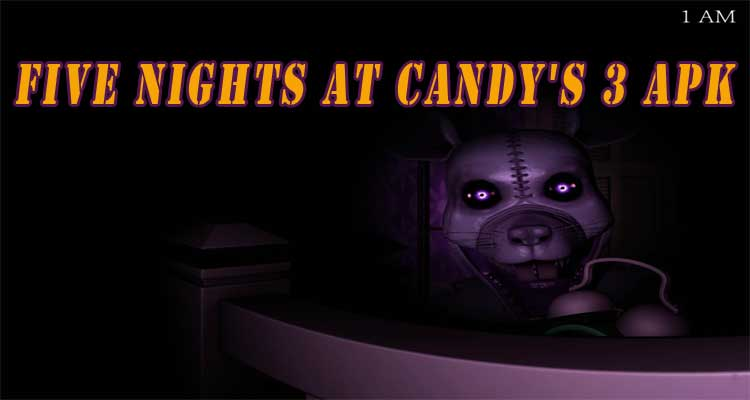 Five Nights at Candy's 3 APK