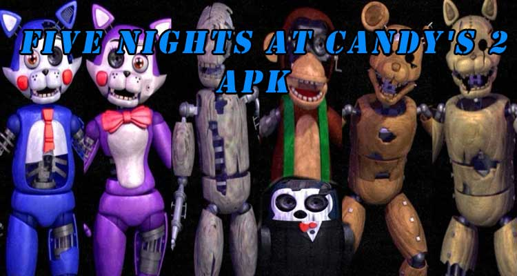 Five Nights at Candy's 2 APK