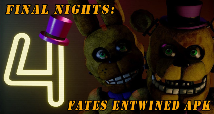 Final Nights 4: Fates Entwined APK