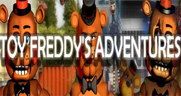 Toy Freddy's Adventures