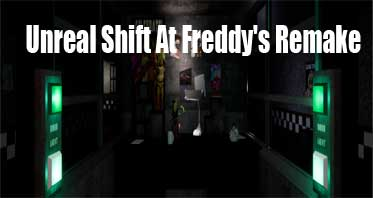 Unreal Shift At Freddy's Remake