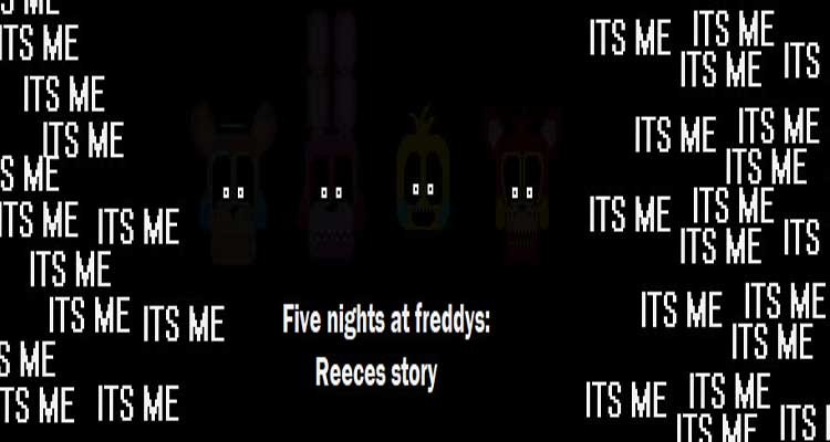Five nights at Freddys: Reeces story