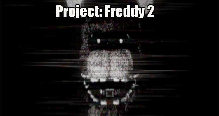 Project: Freddy 2