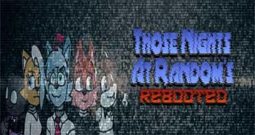 Those Nights at Random's: Rebooted