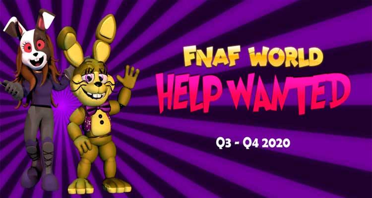 FNaF World: Help Wanted