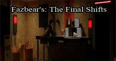Fazbear's: The Final Shifts