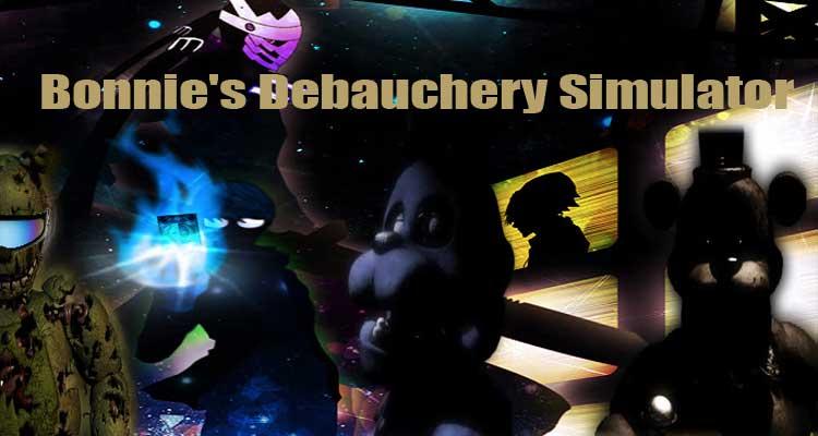 Bonnie's Debauchery Simulator