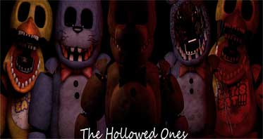 Five Nights At Freddy's: The Hollowed Ones! (Official!)