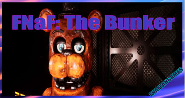 FNaF: The Bunker