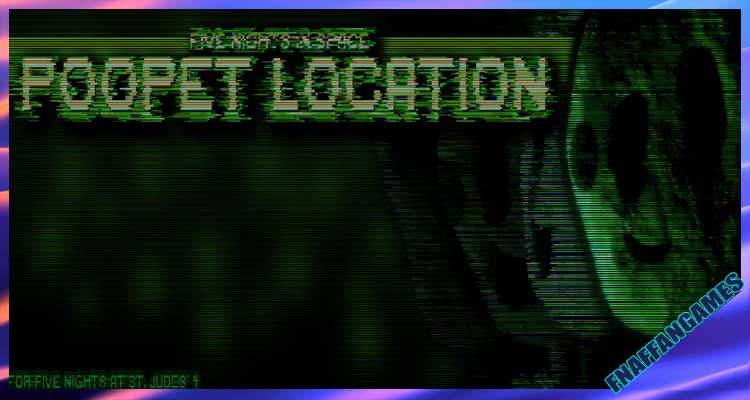 Five Nights in Space: Poopet Location