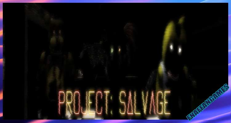 Project: Salvage (Page under remodeling)