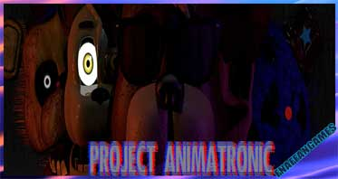 Project Animatronic (Official)