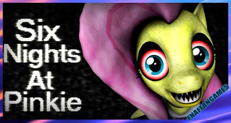 Six Night's At Pinkie's