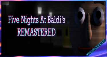 Five Nights At Baldi's Remastered (OFFICIAL)