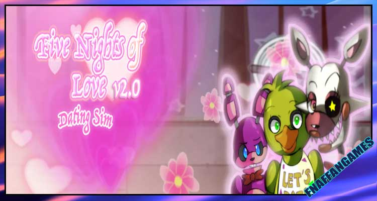 Five Nights At Love - Five Tries At Love: A FNAF Dating Sim