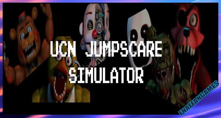 UCN Jumpscare Simulator