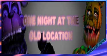 One Night at the Old Location