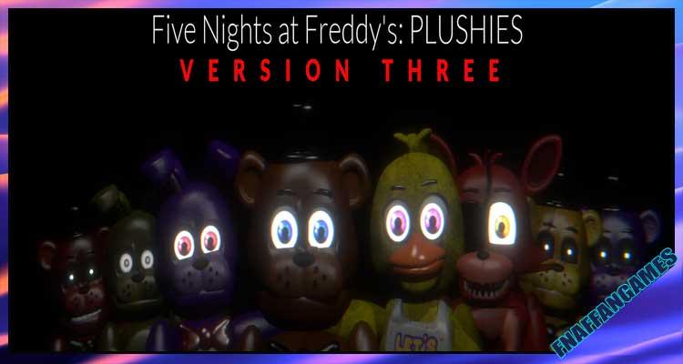 Five Nights at Freddy's:PLUSHIES V3