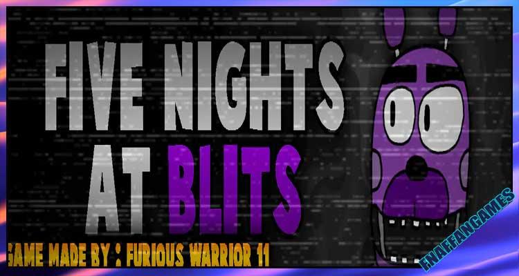 Five Nights At Blits