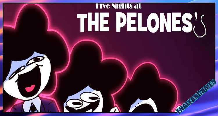Five Nights at The Pelones's