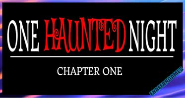 One Haunted Night – chapter 1