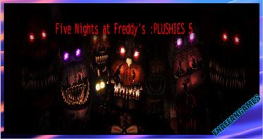 Five Nights at Freddy's: PLUSHIES 5 V4