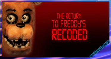 The Return To Freddy's Classic Recoded
