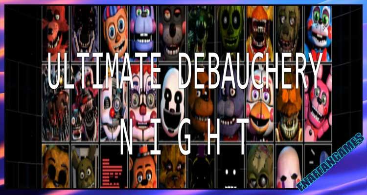 Ultimate Debauchery Night