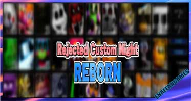 Rejected Custom Night: Reborn (Old Version)